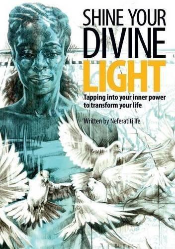 Shine Your Divine Light