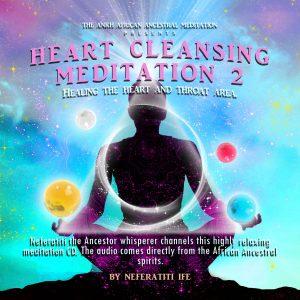 Neferatiti Ife Heart Healing Meditation 2