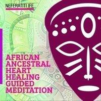 Africa Ancestors Healing Heart CD by Neferatiti Ife