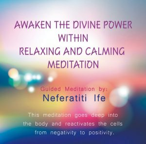 Neferatiti Ife Awaken Meditation CD